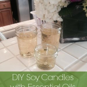 DIY Soy Candles with Essential Oils