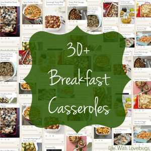 30+ Breakfast Casseroles