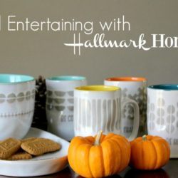 Fall Entertaining with Hallmark Home