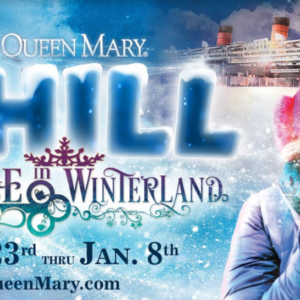 The Queen Mary's 5th Annual CHILL