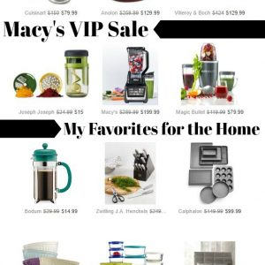 Macys VIP Sale - My Favorites for the Home