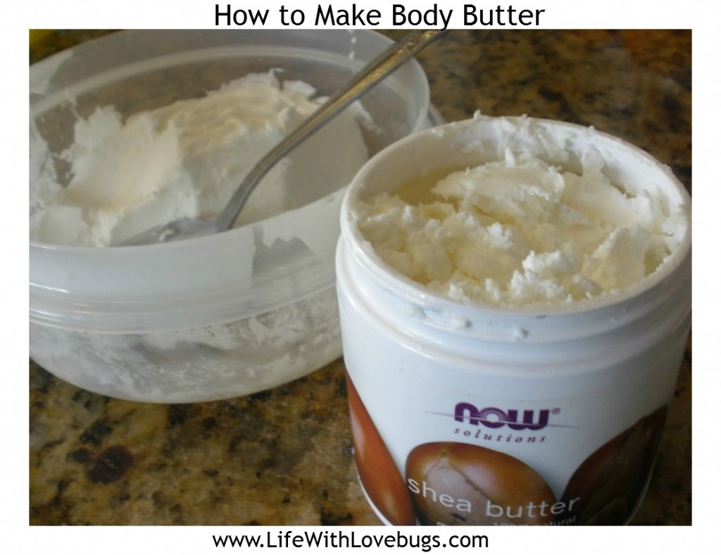 How to Make Body Butter {DIY} - Life With Lovebugs