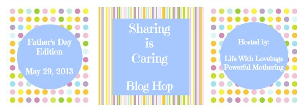 Sharing is Caring Fathers Day Blog Hop