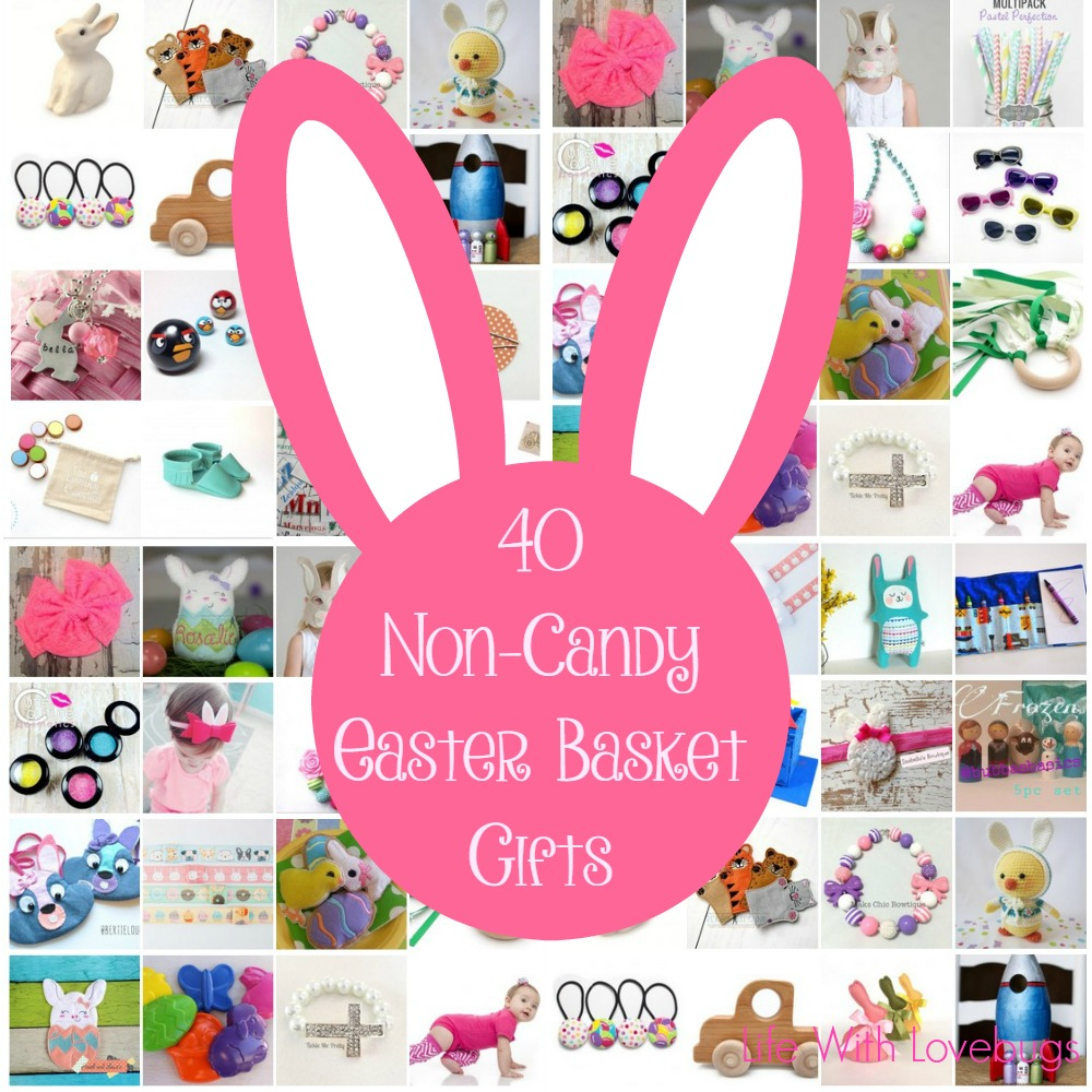 40 non candy easter basket gifts life with lovebugs negle Choice Image