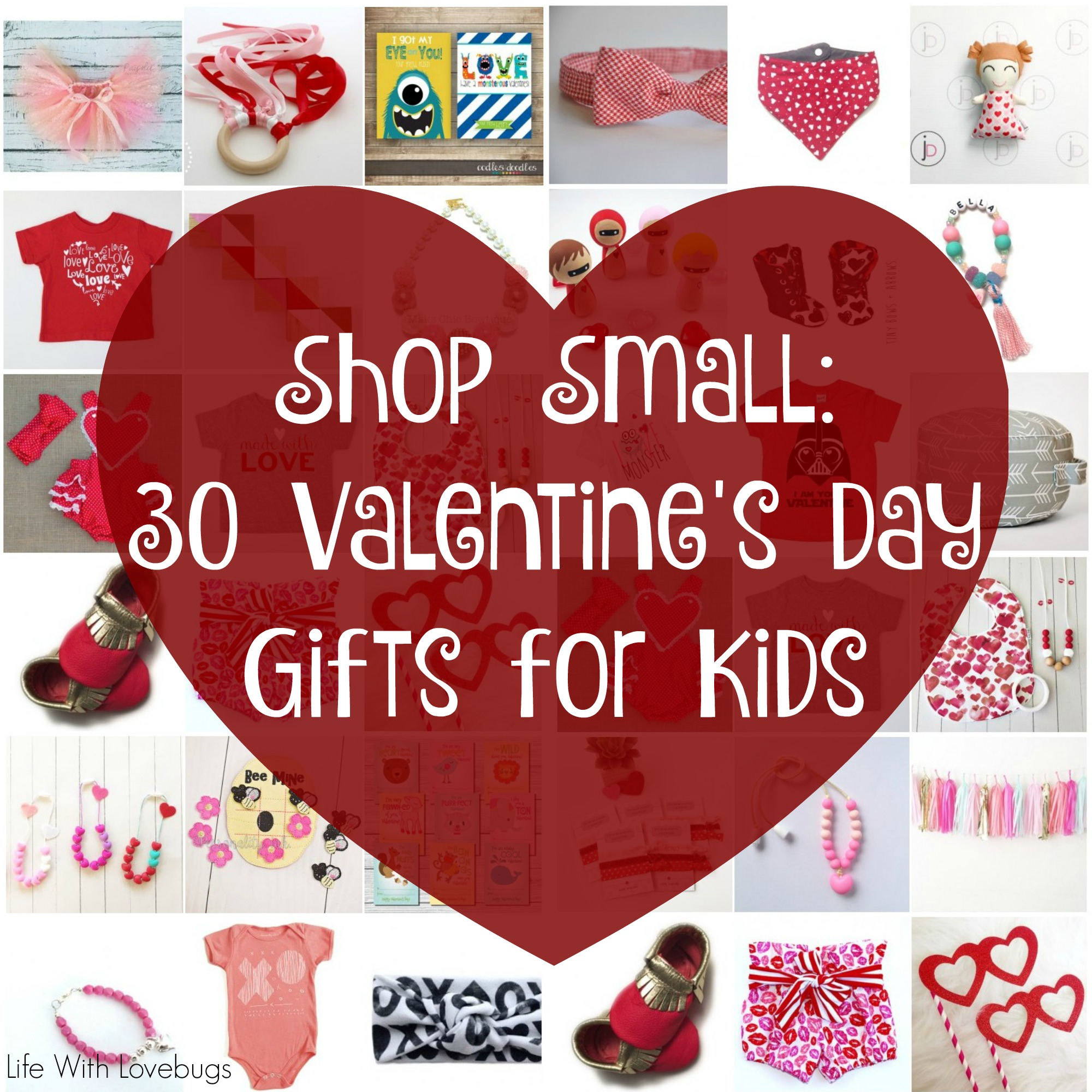 Shop small 30 valentines day gifts for kids life with for Small valentines gifts for him
